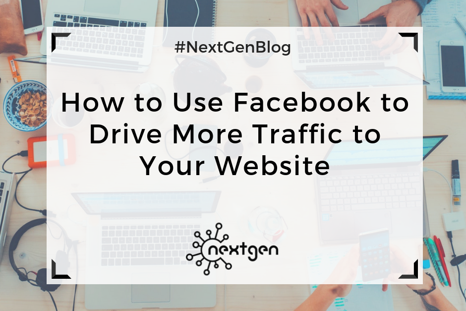 How to Use Facebook to Drive More Traffic to Your Website