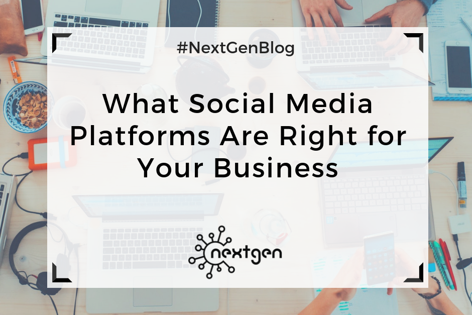 What Social Media Platforms Are Right for Your Business